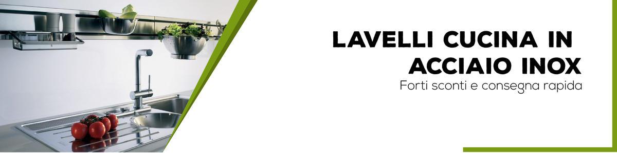 Lavelli cucina in acciaio inox bagno italiano for Lavelli cucina inox